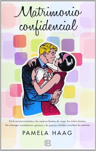 Matrimonio confidencial (B DE BOLSILLO)