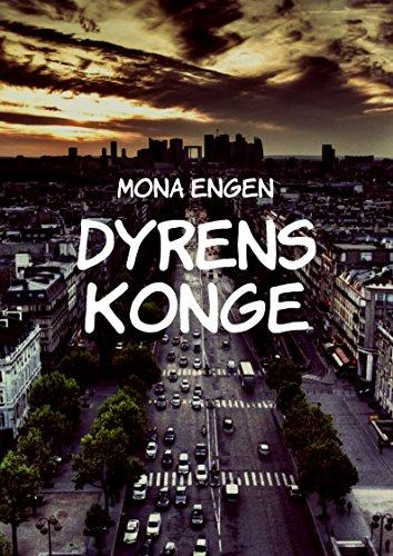 Dyrens konge (Norwegian Edition)