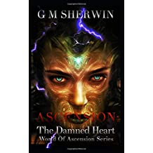 The Damned Heart (World of Ascension Series)
