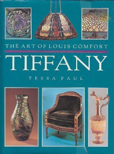 The Art of Louis Comfort Tiffany par  Tessa Paul