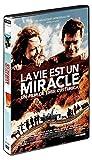 """Afficher """"La vie est un miracle"""""""