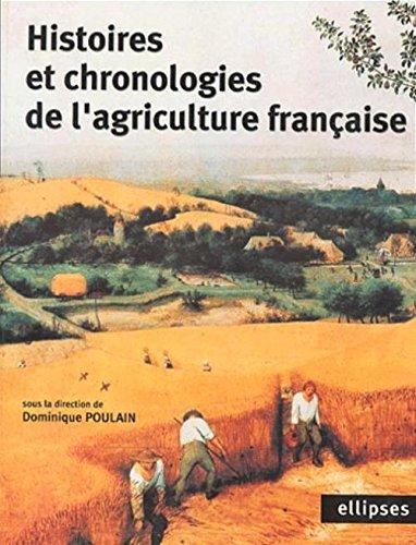 Histoires et chronologies de l'agriculture française
