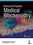 Manual Of Practical Medical Biochemistry