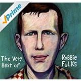 The Very Best of Robbie Fulks