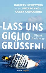 »Lass uns Giglio grüßen!« (Kindle Single)
