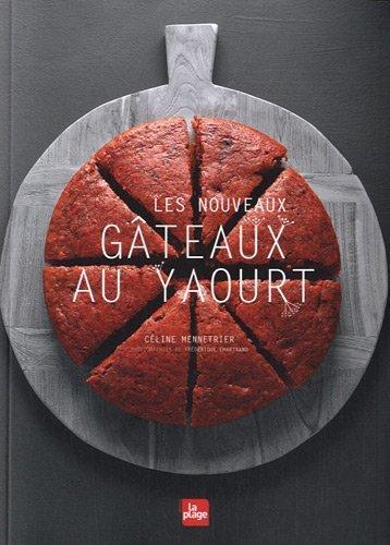 Les nouveaux gateaux au yaourt de Céline Mennetrier (2012) Broché