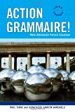 Action Grammaire!: New Advanced French Grammar by Phil Turk (2006-05-26)