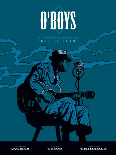 O'Boys - Intégrale - tome 0 - O'boys - Intégrale