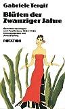 Blüten der Zwanziger Jahre. Gerichtsreportagen und Feuilletons 1923-1933