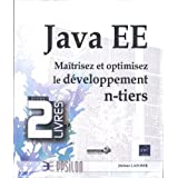 Java EE - Coffret de 2 livres : Maîtrisez et optimisez le développement n-tiers
