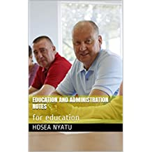 education   and  administration  notes: for   education (002 Book 1) (English Edition)