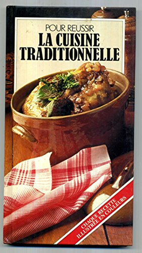 La cuisine traditionnelle