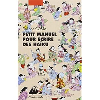 Petit manuel pour écrire de haiku