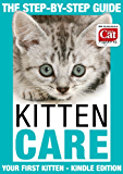 Kitten Care - Your First Kitten