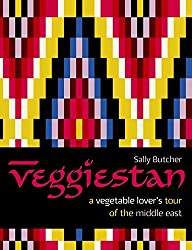 Veggiestan: A Vegetable Lover's Tour of the Middle East (A Middle Eastern Cookbook)