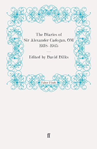 The Diaries of Sir Alexander Cadogan, Om, 1938-1945 por David Dilks