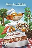 La Competición de los Supercocineros: Geronimo Stilton 68