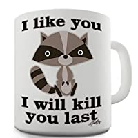 Twisted Envy I Like You I will Kill You Last Evil Plotting Raccoon Ceramic Tea Mug