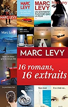 Marc Levy : 16 romans, 16 extraits par [Levy, Marc]