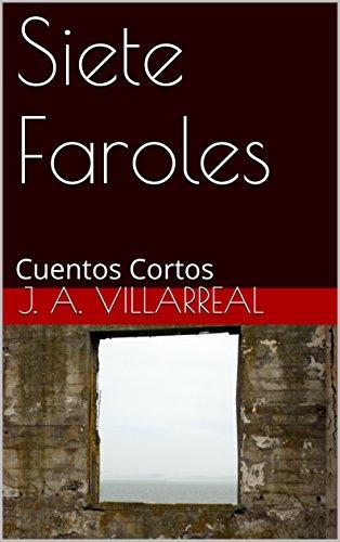 Siete Faroles: Cuentos Cortos