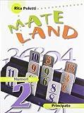 Mateland. Con Numeri-Figure. Per la Scuola media. Con espansione online: 2
