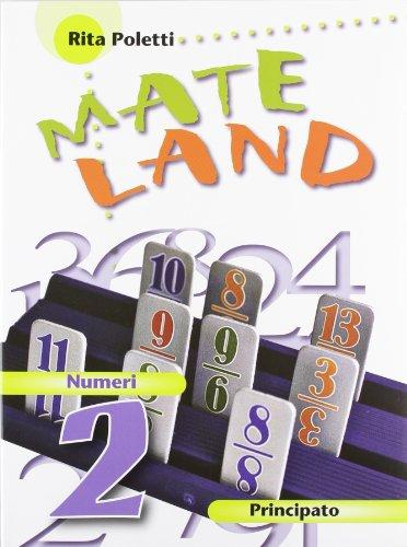 Mateland. Con Numeri-Figure. Con espansione online. Per la Scuola media: 2