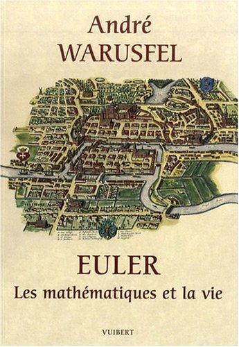 Euler : Les mathématiques et la vie