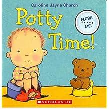[(Potty Time! )] [Author: Caroline Jayne Church] [May-2012]