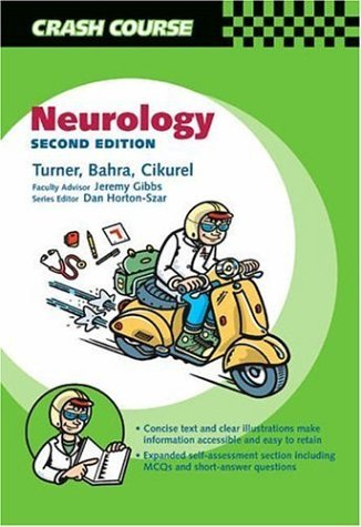 Crash Course: Neurology (Crash Course-UK) by Christopher Turner BSc MBChB MRCP (2005-12-19)