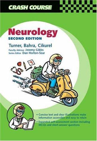 Crash Course: Neurology (Crash Course-UK) by Christopher Turner BSc MBChB MRCP (19-Dec-2005) Paperback