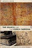 The Search for the Codex Cardona (English Edition)