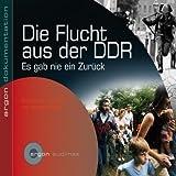Die Flucht aus der DDR