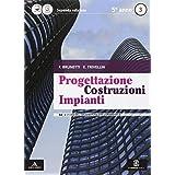 Progettazione costruzioni impianti. Vol. 3A-3B. Con e-book. Con espansione online. Per le Scuole superiori