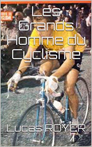 Les Grands Homme du Cyclisme