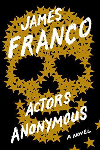 Actors Anonymous : A Novel