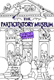 The Participatory Museum (English Edition)