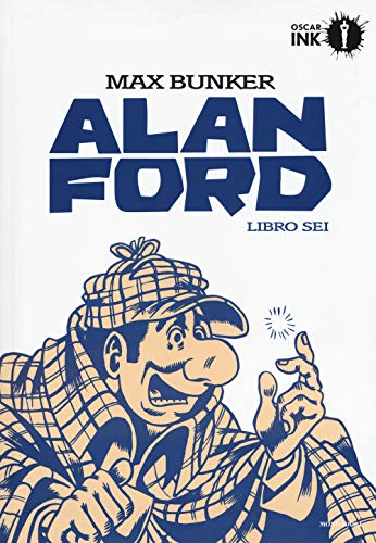 Alan Ford. Libro sei di Max Bunker,Magnus