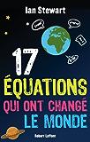 17 Équations qui ont changé le monde