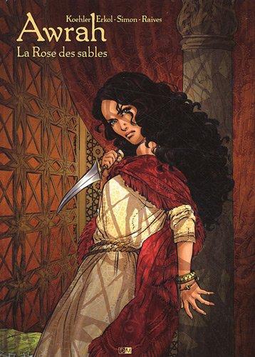 Awrah - tome 1 La Rose des sables (01)