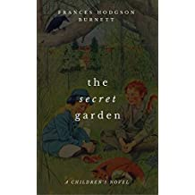 The Secret Garden (A Children's Novel) (English Edition)