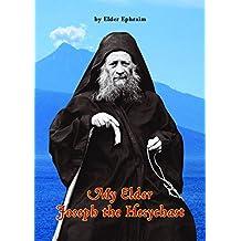 My Elder Joseph the Hesychast (English Edition)