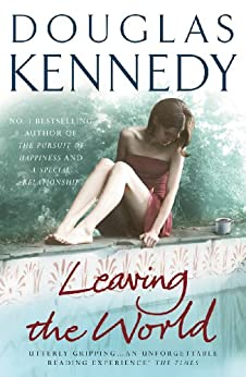 Leaving the World by [Kennedy, Douglas]