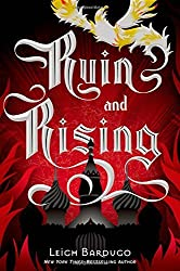 Ruin and Rising (The Grisha Trilogy) by Leigh Bardugo (2014-06-17)