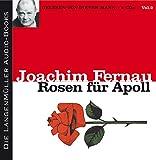 Rosen für Apoll, Vol - 2 (CD): Die Geschichte der Griechen - Joachim Fernau