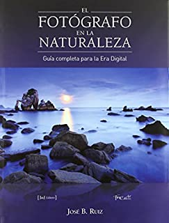 Fotografo En La Naturaleza, El - Guia Completa Para La Era Digital (8493630411) | Amazon price tracker / tracking, Amazon price history charts, Amazon price watches, Amazon price drop alerts