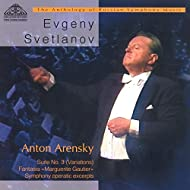 Anton Arensky: Suite No. 3, Fantasia Marguerite Gautier and Simphony Operatic Excerpts