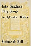 50 SONGS 2 - arrangiert für Gesang - Hohe Stimme (High Voice) - Klavier [Noten / Sheetmusic] Komponist: DOWLAND JOHN