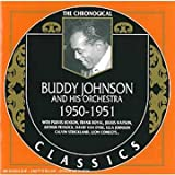 Songtexte von Buddy Johnson and His Orchestra - The Chronological Classics: Buddy Johnson and His Orchestra 1950-1951
