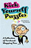 Kick Yourself Puzzles (Puzzle Books)