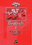 Stark in Deutsch - Ausgabe 1999: Arbeitsheft Sprache 1